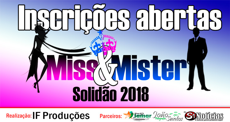Miss e Mister Solidão 2018 reabrem novas inscrições até a próxima sexta-feira (24) – Foto: João Santos/ S1 Notícias