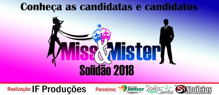 Conheça as candidatas e candidatos a Miss e Mister Solidão 2018