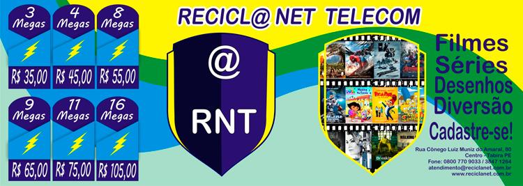 Recicla Net Telecom filmes, séries com internet rápida pelos melhores preços