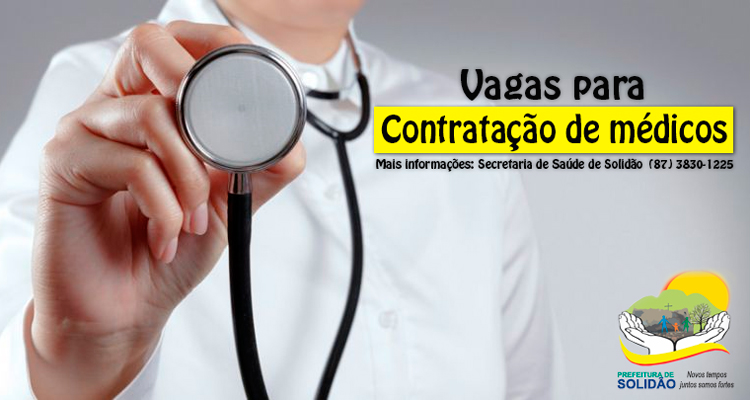 Secretaria Municipal de Solidão de abre vagas para contratação de médicos