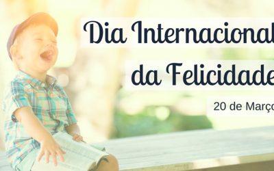 20 de março: Dia Internacional da Felicidade