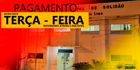 Prefeito Djalma Alves confirma pagamento de abril 2019