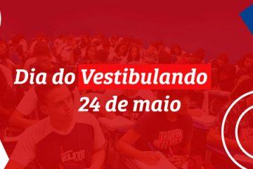 24 de maio - Dia do Vestibulando