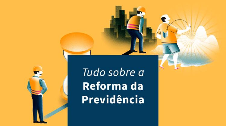 Reforma da Previdência: 15 fatos que ainda não te contaram sobre a PEC 06/2019