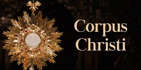 20 de junho – Dia de Corpus Christi