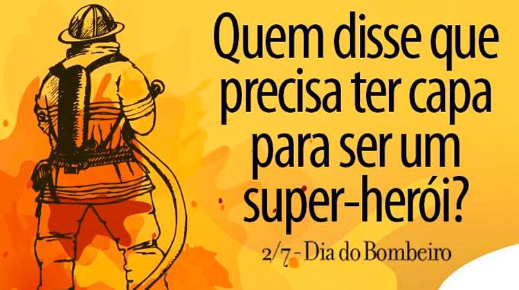 02 de julho - Dia do Bombeiro Brasileiro