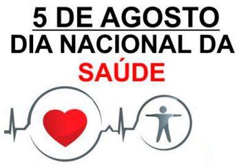 5 de agosto - Dia Nacional da Saúde