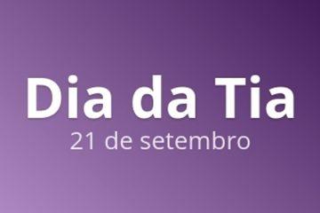 21 de setembro - Dia da tia