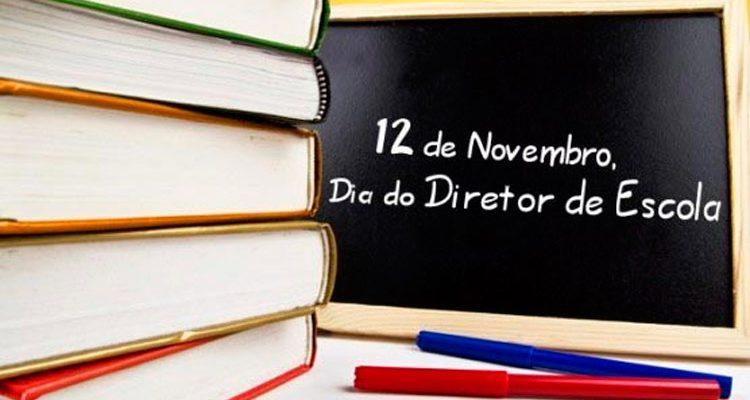 12 de novembro - Dia do Diretor de Escola
