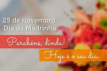 25 de novembro - Dia da Madrinha