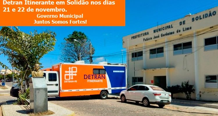 Detran Itinerante atenderá em Solidão nos dias 21 e 22 de novembro
