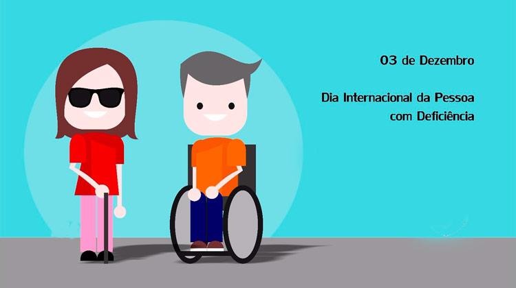 3 de dezembro - Dia Internacional da Pessoa com Deficiência
