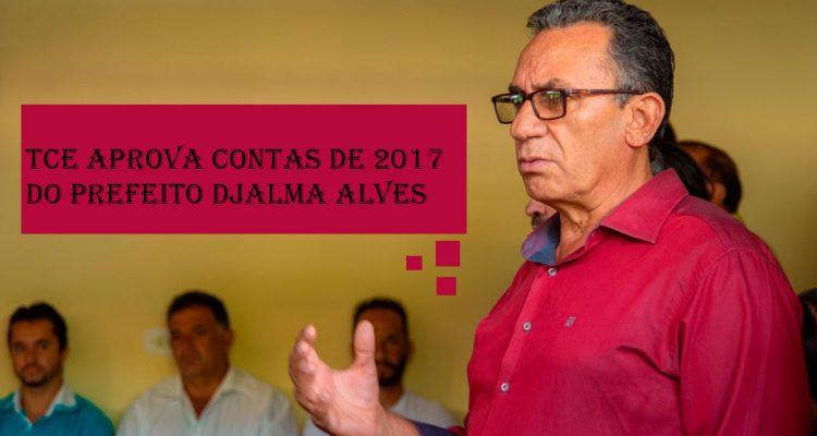 TCE aprova contas de 2017 do prefeito Djalma Alves