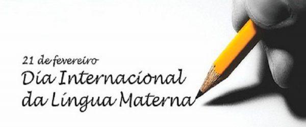 21 de fevereiro - Dia Internacional da Língua Materna