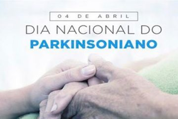4 de abril - Dia Nacional do Parkinsoniano