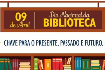 9 de abril - Dia Nacional da Biblioteca