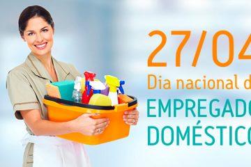 27 de abril - Dia da Empregada Doméstica