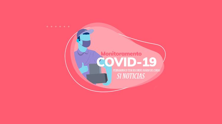 Covid-19: Pernambuco tem novo recorde diário de curas