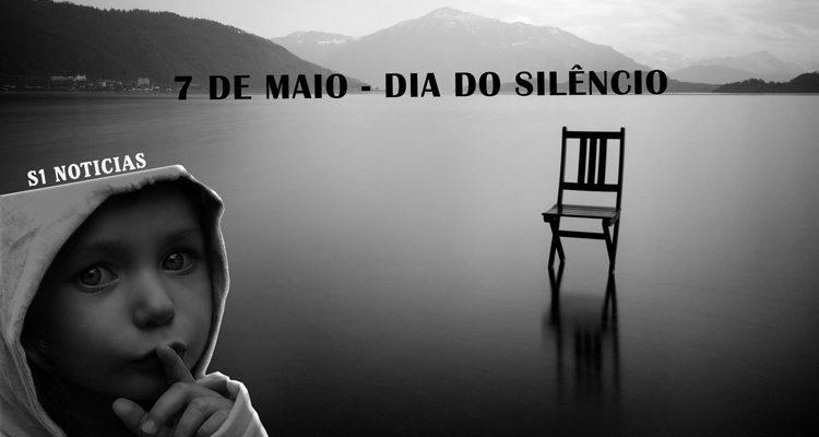 7 de maio - Dia do Silêncio