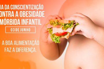 3 de junho - Dia da Conscientização Contra a Obesidade Mórbida Infantil