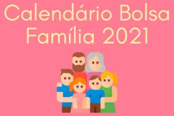 Regras para receber o Bolsa Família em 2021