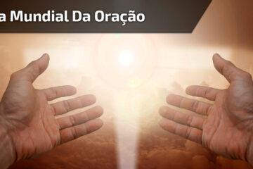 02 de março - Dia Mundial de Oração