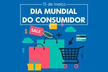 15 de março - Dia Mundial do Consumidor