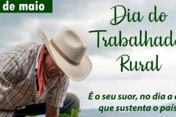 25 de maio - Dia do Trabalhador Rural