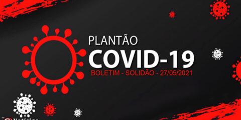 Solidão-PE: Boletim informativo Covid-19 – 27/05/2021