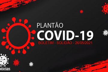 Solidão-PE: Boletim informativo Covid-19 – 26/05/2021
