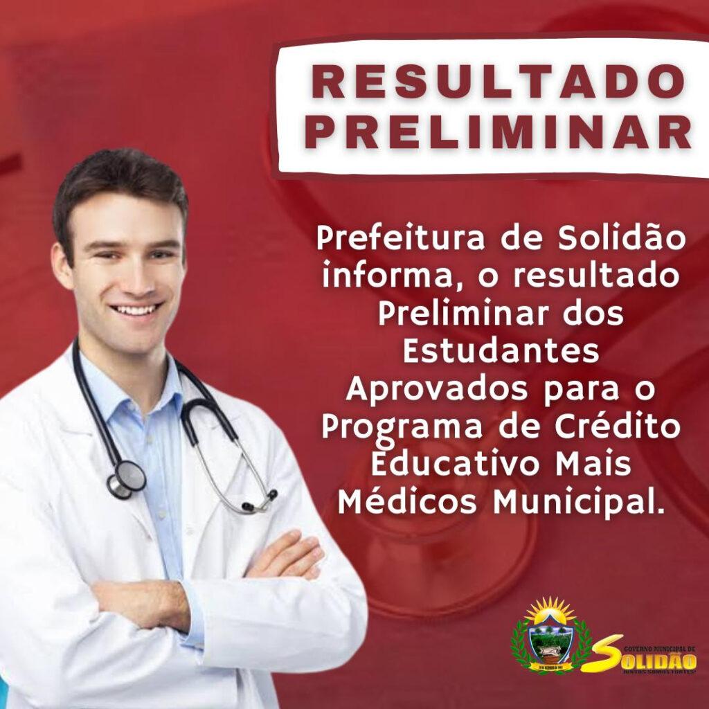 Prefeitura de Solidão divulga Resultado Preliminar do Programa de Crédito Educativo Mais Médicos Municipal