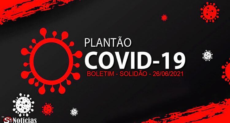 Solidão-PE: Boletim informativo Covid-19 – 26/06/2021