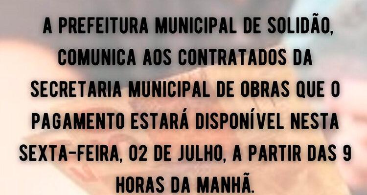 Em Solidão contratados da Secretaria Municipal de Obras tem pagamento confirmado para sexta 02