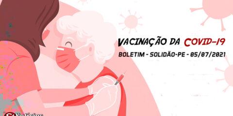 Solidão-PE: Boletim de Vacinação da Covid-19 – 05/07/2021