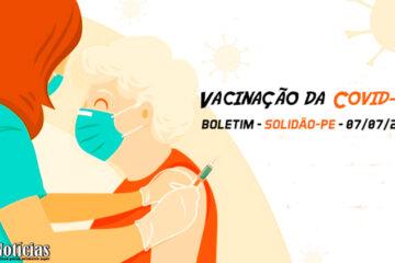 Solidão-PE: Boletim de Vacinação da Covid-19 – 07/07/2021