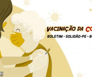 Solidão-PE: Boletim de Vacinação da Covid-19 – 04/07/2021