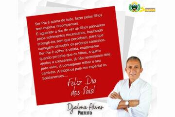 Homenagem do Prefeito Djalma Alves a todos os Pais