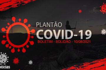Solidão-PE: Boletim informativo Covid-19 – 10/08/2021