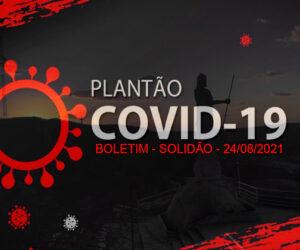 Solidão-PE: Boletim informativo Covid-19 – 24/08/2021
