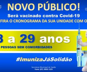 Solidão começa a vacinar pessoas sem comorbidades de 28 a 29 ano
