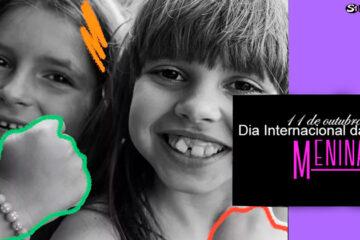 11 de outubro - Dia Internacional da Menina